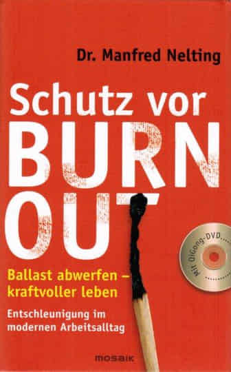 Manfred Nelting - Schutz vor Burn-out